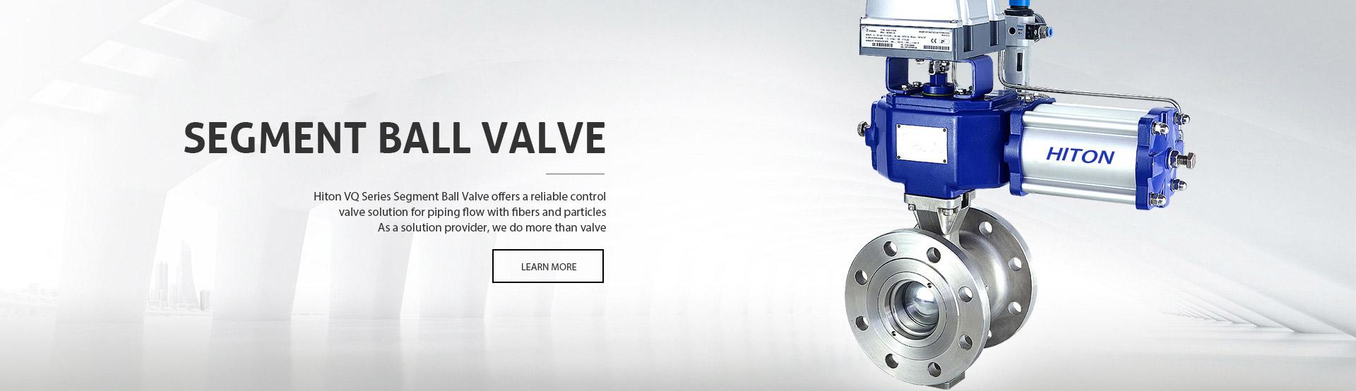 Segment Ball Valve | Knife Gate Valve | Hiton Special Valve